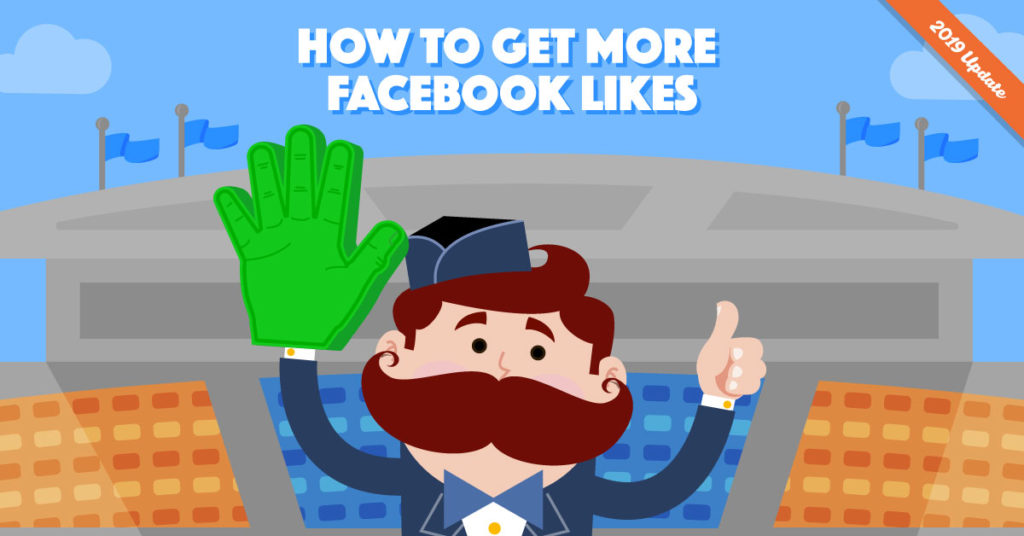 Best Ways to Get Likes on your Facebook Page