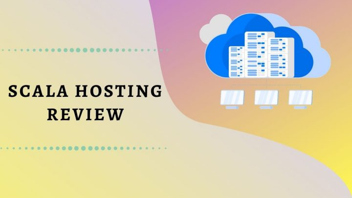ScalaHosting Review by Our Experts: Host Info, Major Pros