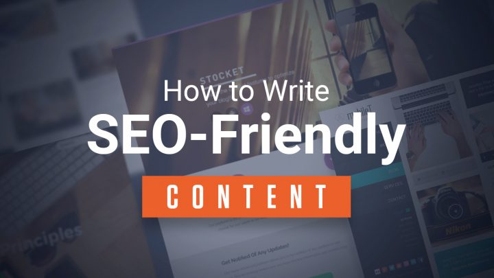 The top 4 SEO friendly Content Writing Tips
