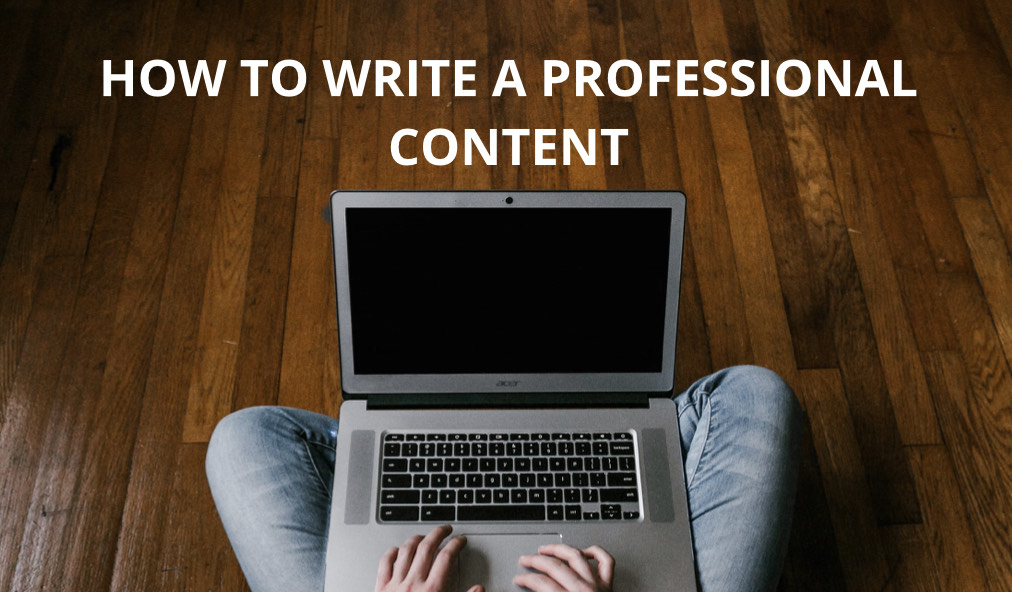 How to Write a Professional Content